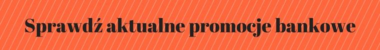 sprawdz-aktualne-promocje-bankowe-blog