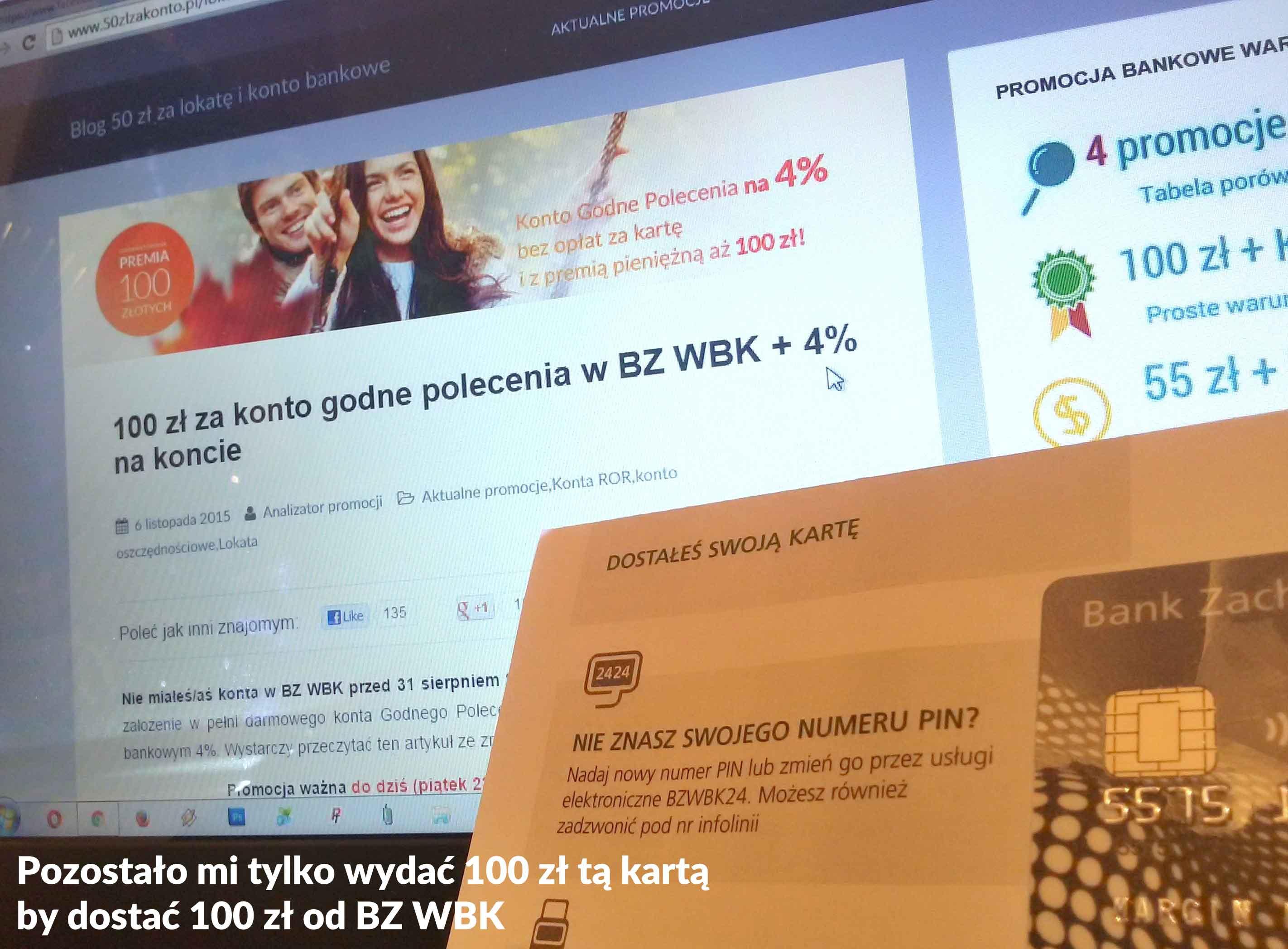 Dowód założenia konta w poprzedniej edycji promocji BZ WBK